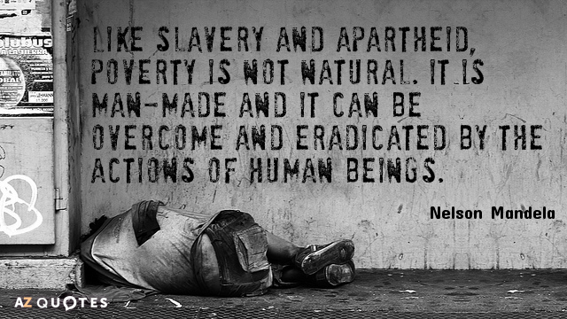 Quotation-Nelson-Mandela-Like-slavery-and-apartheid-poverty-is-not-natural-It-is-54-63-43
